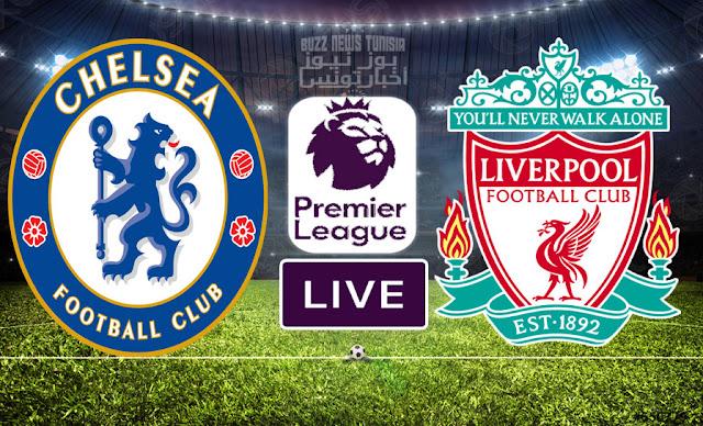 Match FootBall: Chelsea vs Liverpool En Direct Premier League