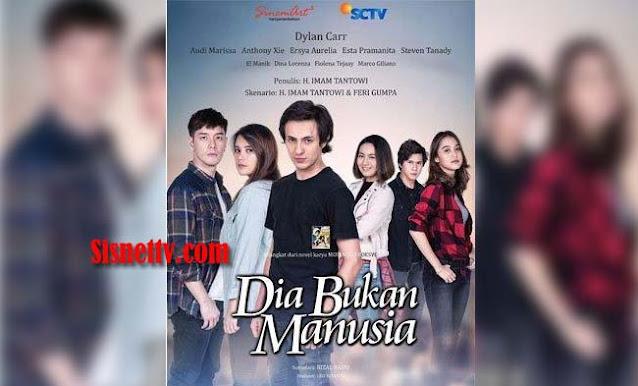 Sinopsis Dia Bukan Manusia SCTV Kamis 26 November 2020 - Episode 7-8