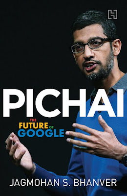 Pichai The Future of Google by Jagmohan S. Bhanver   Free PDF Download EBOOK