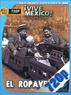 El Ropavejero (1947) HD [480p] Latino [GoogleDrive] SilvestreHD