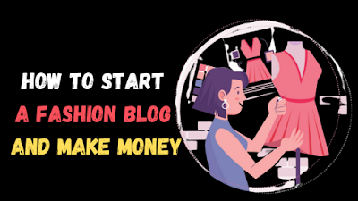 How To Start Fashion Blogging in India in 2021 (Step by Step)