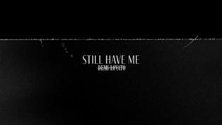 Still Have Me Lyrics - Demi Lovato