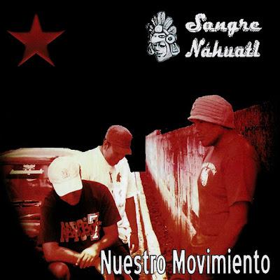 Sangre Nahuatl - Nuestro Movimiento