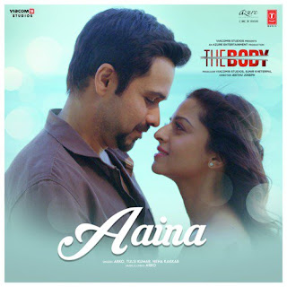 Aaina (The Body) MP3 Songs Download