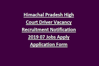 Himachal Pradesh High Court Driver Vacancy Recruitment Notification 2019 07 Jobs Apply Application Form