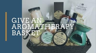 Give An Aromatherapy Basket