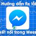 """Cách Khắc Phục Tình Trạng Vào Messenger Bị Lỗi """" Đang Kết Nối """""""