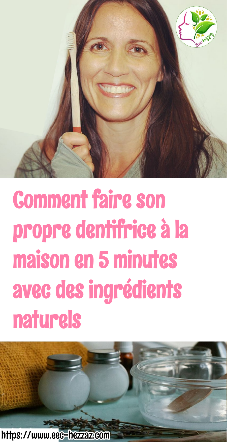Comment faire son propre dentifrice à la maison en 5 minutes avec des ingrédients naturels