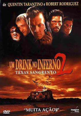 Um Drink No Inferno 2: Texas Sangrento - DVDRip Dual Áudio