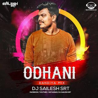 Odhani (Made in China) Dandiya Mix - Dj Sailesh Srt