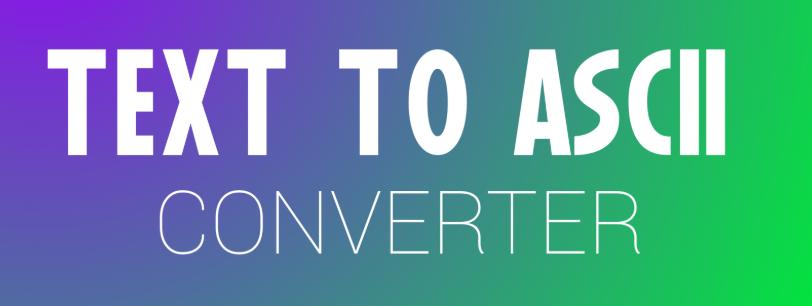 Text to ascii converter - Convert your text into an ASCII banner
