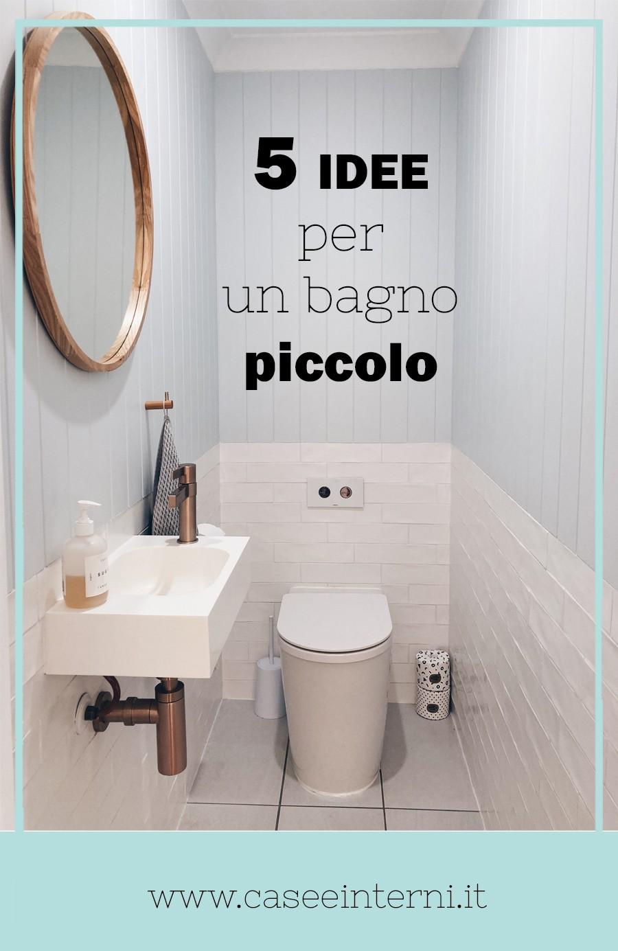 5 idee per un bagno piccolo