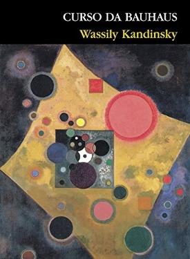 Livro: Curso da Bauhaus / Autor: Wassily Kandinsky