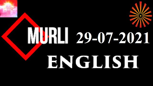 Brahma Kumaris Murli 29 July 2021 (ENGLISH)