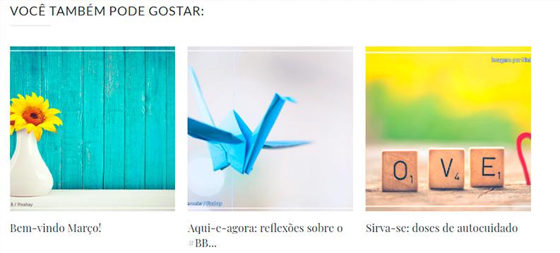 A imagem mostra um Gadget de artigos relacionados que aparece no final do post, mostrando três publicações relacionadas a postagem em questão