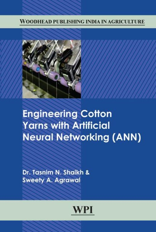 Engineering Cotton Yarns with Artificial Neural Networking