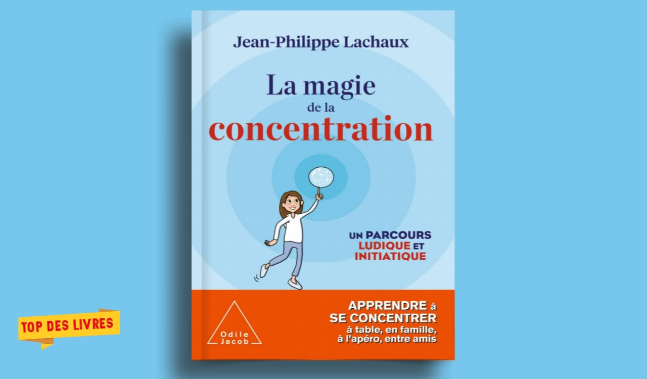 Télécharger : La magie de la concentration en pdf