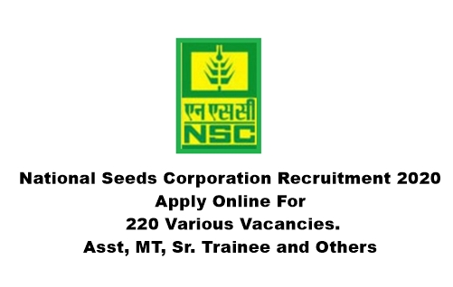 National Seeds Corporation Recruitment 2020: Apply Online For 220 Various Vacancies.