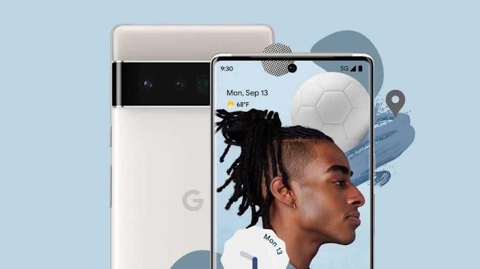قائمة ميزات كاميرا Google Pixel 6 و Google Pixel 6 Pro