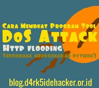 Membuat Tool DoS Attack HTTP Flood Sederhana Menggunakan Python