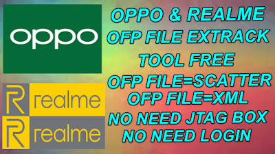 Oppo-Realme ofp File Extrack Tool Download Free to Extrack ofp to Scatter-XML File.