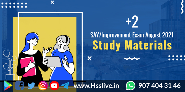 Higher Secondary Plus Two Exam 2021: Focus Area Study Notes, Model Questions