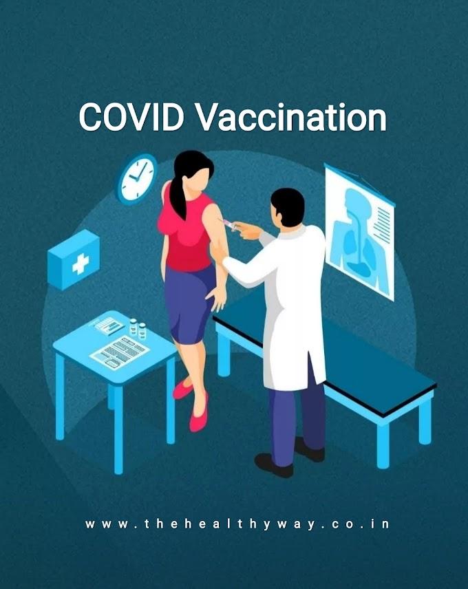 कोरोना वैक्सीन संबंधी सावधानियाँ