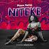 AUDIO | Maua Sama -Niteke | Download