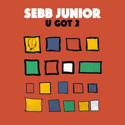 Sebb Junior - U Got 2 (Extended Mix)