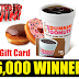 $5 Dunkin Donuts Gift Card Instant Win Giveaway - 56,160 Winners Win $5 Each!!! Daily Entry, Ends 8/15/19