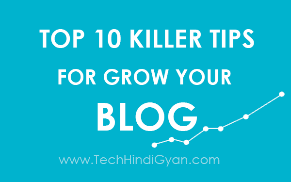 Top 10 Killer Tips For Growth On Blogger | Best Blogger SEO 2018 | Hindi
