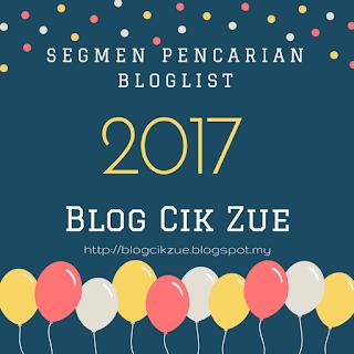 http://blogcikzue.blogspot.my/2016/12/segmen-pencarian-bloglist-2017-blog-cik.html