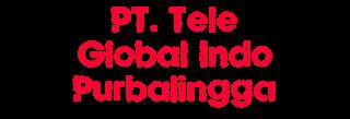 Lowongan Kerja PT. Tele Global Indo Purbalingga