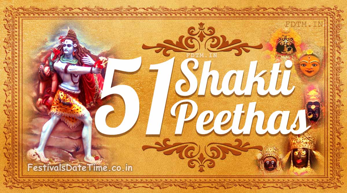 List of 51 Shakti Peeths Around the World - The Shaktishm