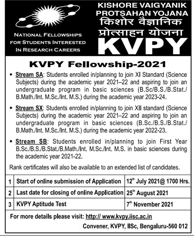 KVPY Fellow ship -2021 - National Fellowships for students - last date to apply -25.8.21