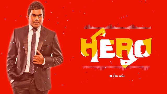 Hero BGM - Ringtone | Original Background Music | Yuvan Shankar raja - MP3 Download