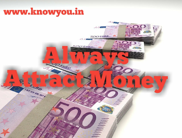 The Energy of Money, How to Always Attract Money, Top best Tips to Attract Money of Law of Attraction 2020.
