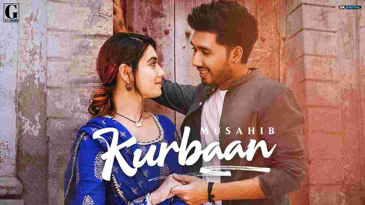 Kurbaan lyrics Musahib Punjabi Song
