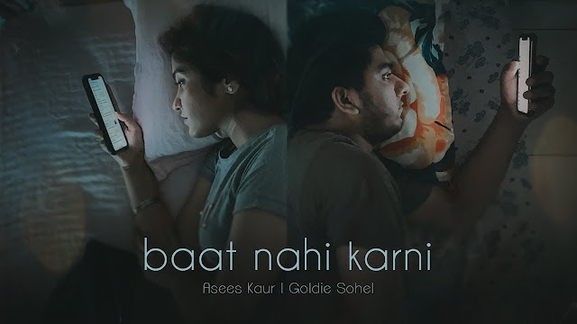 Baat Nahi Karni lyrics- Asees Kaur