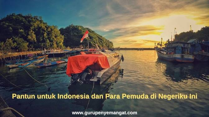 Pantun untuk Indonesia dan Para Pemuda di Negeriku Ini