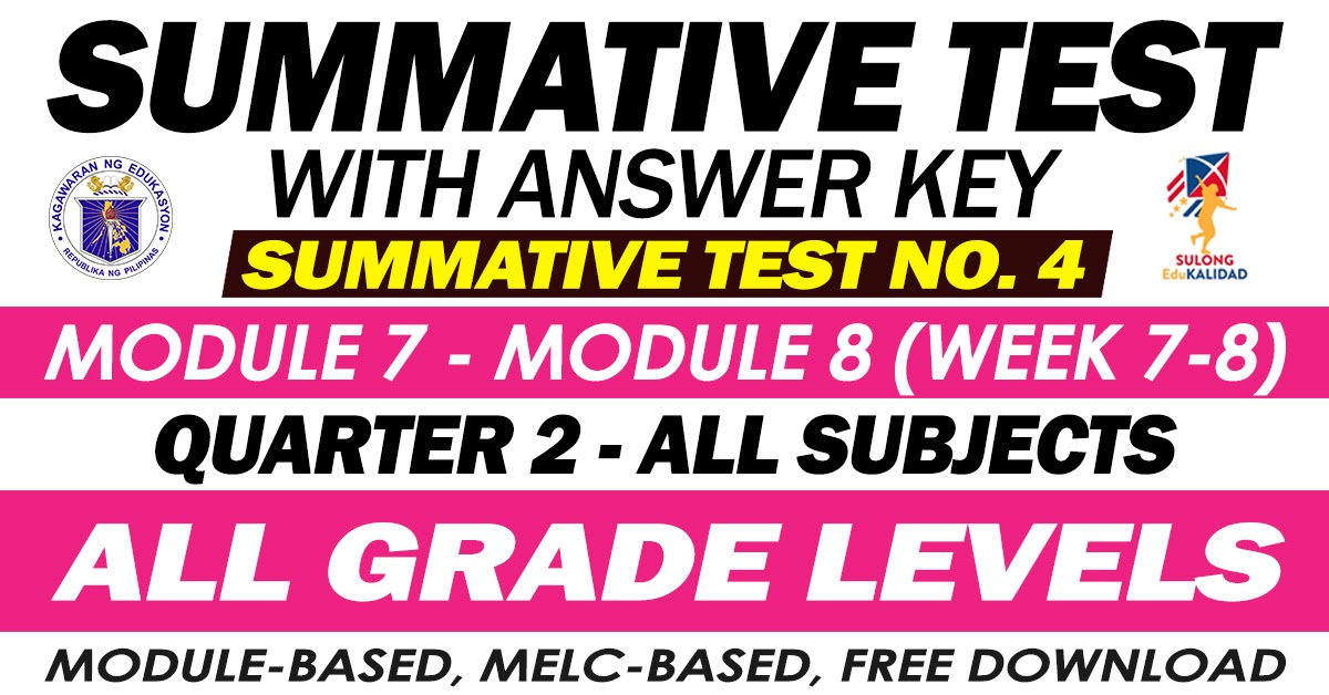SUMMATIVE TEST with Answer Key (Modules 7-8) 2ND QUARTER ...