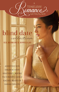 Heidi Reads... A Timeless Romance Anthology: Blind Date Collection by Annette Lyon, Sarah M. Eden, Heather B. Moore, Victorine E. Lieske, Rachel Branton, Sariah Wilson