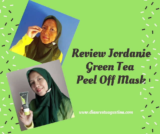 Review Jordanie Green Tea Peel Off