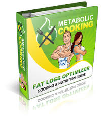Metabolic Cooking - Fat Loss Cookbook