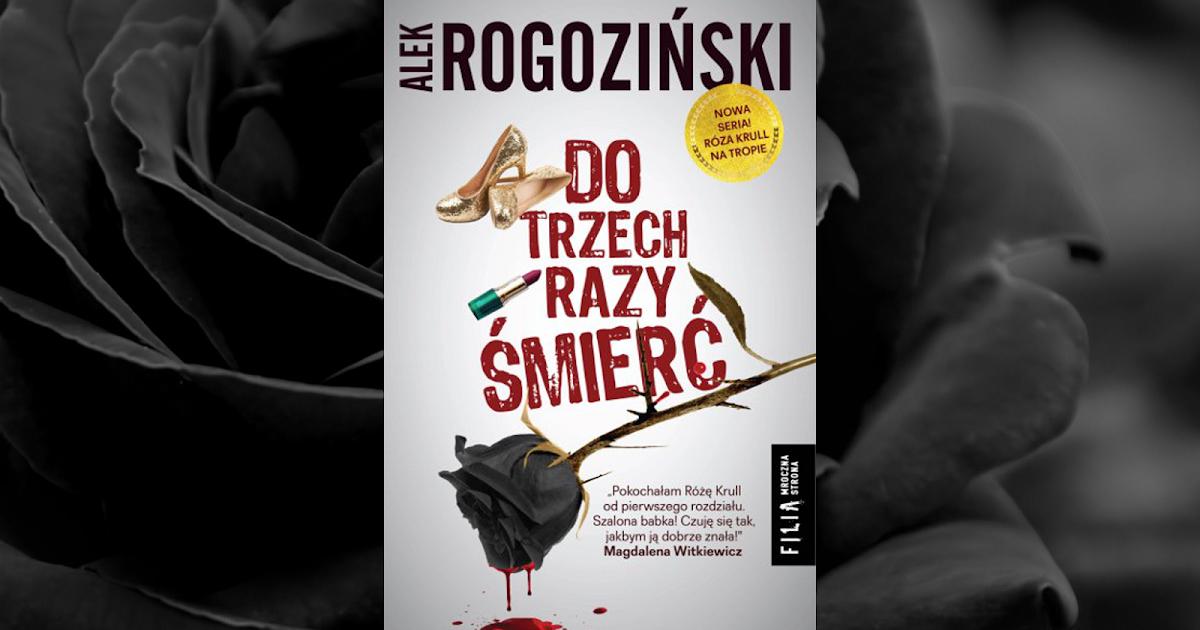 211 Do Trzech Razy Mier Alek Rogoziski Przedpremierowo