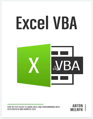 Excel VBA: Step by Step Guide to Learn Excel VBA Programming with Screenshots and Example Code 2021