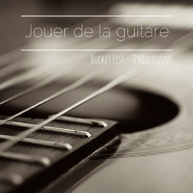 BUCKETLIST - guitare