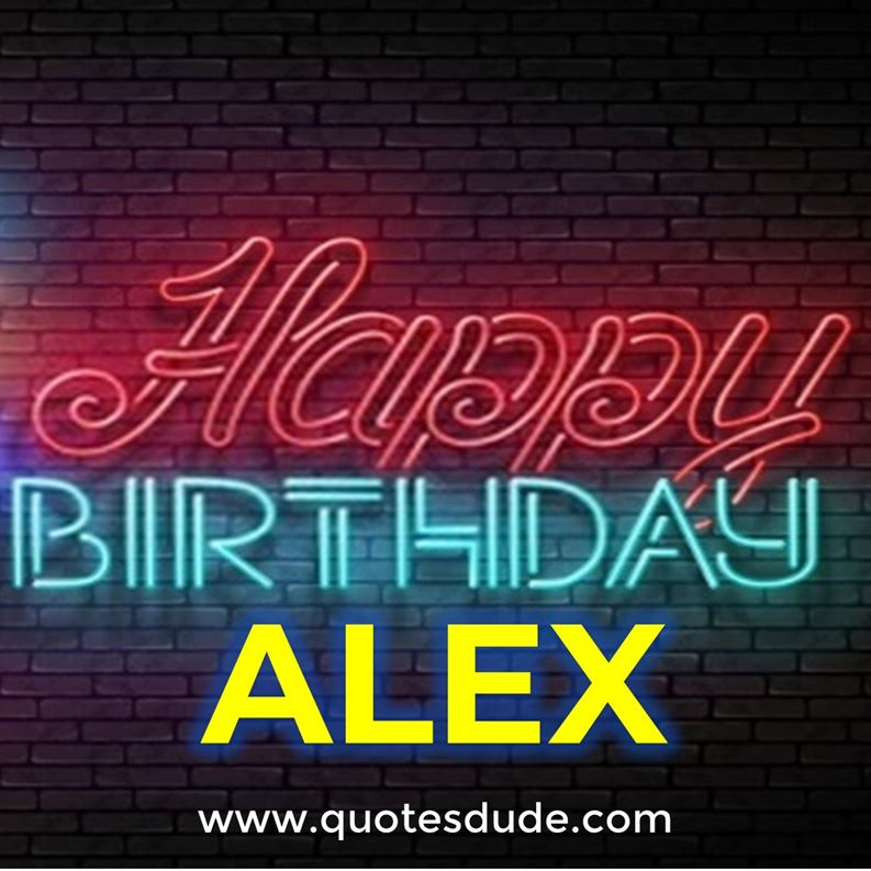 "Images for ""Happy Birthday To Alex""."