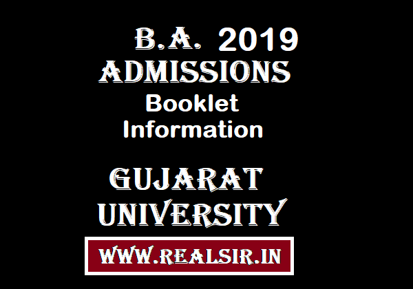 B.A. Admissions Information Booklet -2019 Gujarat University
