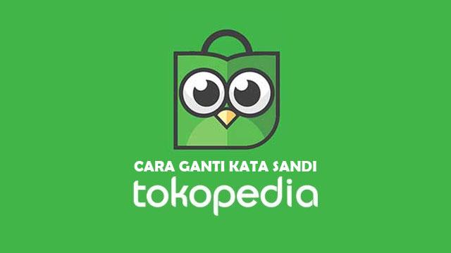 Ganti Password Tokopedia